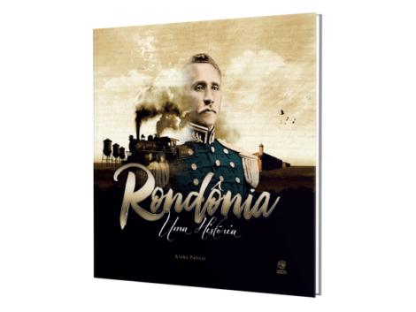 Rondonia-Uma--História (1)